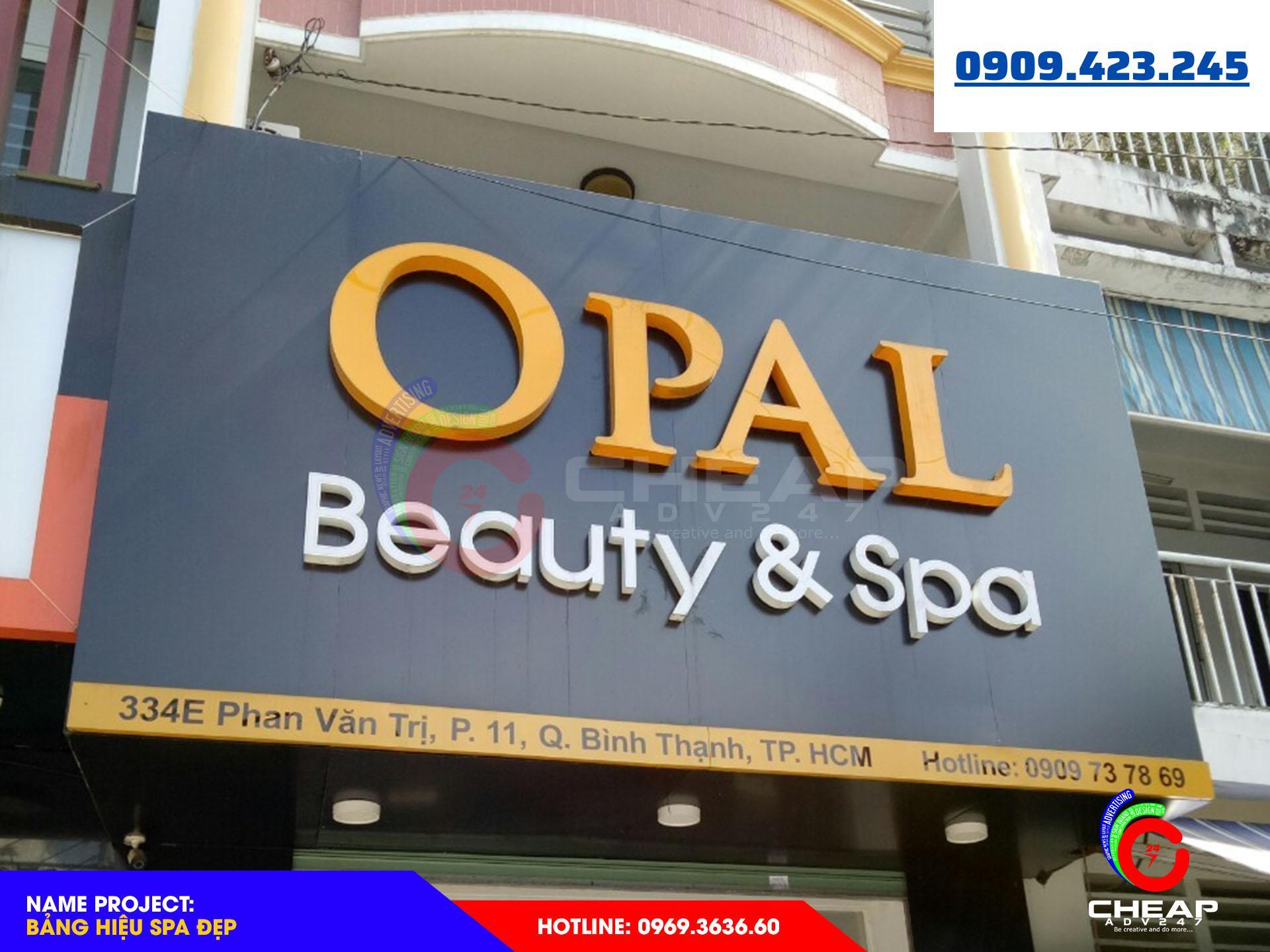 Làm bảng hiệu tại quận Bình Thạnh của K69adv - Opal spa